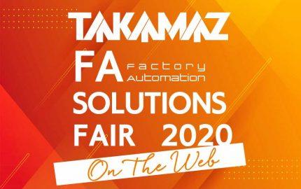 TAKAMAZ FA SOLUTIONS FAIR 2020 On The Web