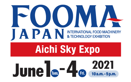 FOOMA JAPAN 2021 (Aichi)